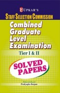 Ssc Combined Graduate Level Examination Tier 1&2 Solved Papers: Code 1505