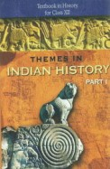 12093 Themes In Indian History Class 12 Part 1 : Cbse