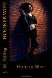 Hooker Wife