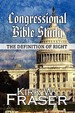 Congressional Bible Study: The Definition Of Right