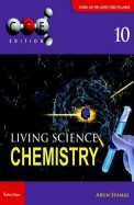 Living Science Chemistry Class 10 : Cbse