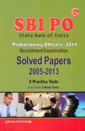 Sbi Po Recruitment Examination Solved Papers 2005-2013 5 Practice Tests