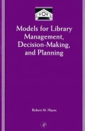 Models For Library Management Decision Making & Planning