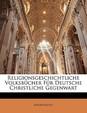 Religionsgeschichtliche Volksbucher Fur Deutsche Christliche Gegenwart