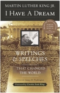 I Have A Dream Writings & Speeches