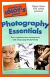 Complete Idiot Guide To Photography Essentials