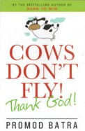 Cows Don't Fly Thank God