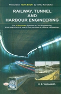 Railway Tunnel And Harbour Engineering For 6th Sem In Civil Engineering Be & B Tech