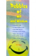 Pebbles Of Wit & Wisdom