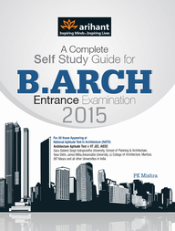 COMPLETE SELF STUDY GUIDE FOR B.ARCH ENTRANCE EXAM2016 : CODE D003