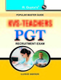 KVS TEACHERS PGT RECRUITMENT EXAM : POPULAR MASTERGUIDE CODE R-1139