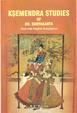 Ksemendra Studies Of Dr. Suryakanta(text With English Translation)
