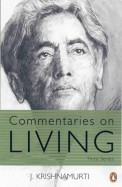 Commentaries On Living Third Series