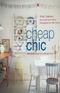 Cheap Chic - Affordable Ideas For A Relaxed Home