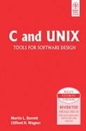 C & Unix Tools For Software Design