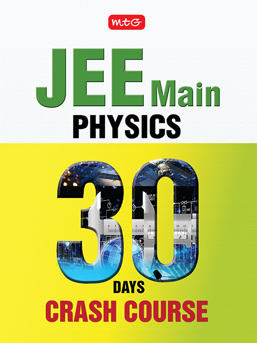 Jee Main Physics In 30 Days Crash Course