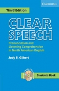 Clear Speech Student's Book with Audio CD: Pronunciation and Listening Comprehension in American English [With CD]