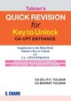 Tulsians Quick Revision for Key to Unlock CA-CPT Entrance
