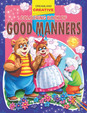 Good Manners Creative Colouring Book