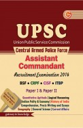 Upsc Central Armed Police Force Assistant Commandant Bsf/crpf/cisf/itbp Paper 1 & Paper 2