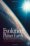 Evolution On Planet Earth - The Impact Of The Physical Environment