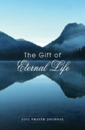 The Gift of Eternal Life: Prayer Journal