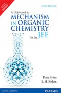 Guide Book To Mechanism In Organic Chemistry For The Jee