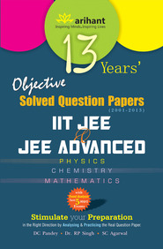 13 Years Objective Solved Question Paper-IIT JEE and JEE Advanced