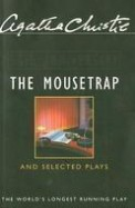 Mousetrap & Selected Plays