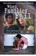 Ency Of Psychological Desorders When Families Fail