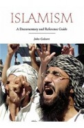 Islamism - A Documentary & Reference Guide