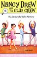 Cinderella Ballet Mystery : Nancy Drew And The Clue Crew - 4