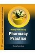 History Of Pharmacy Pharmacy Practice
