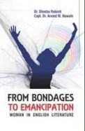 From Bondages To Emancipation Woman In English Literature