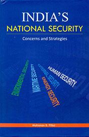 Indias National Security Concerns & Strategies