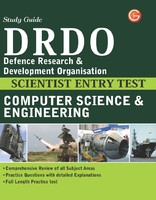 Study Guide DRDO Defence Research & Development Organisation: Computer Science & Engineering Scientist Entry Test