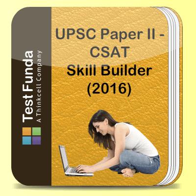 UPSC Paper II - CSAT Skill Builder (2016)
