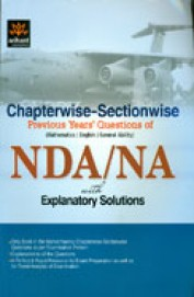 Nda/Na With Explanatory Solutions Chapterwise      Sectionwise Previous Years Questions : Math/En