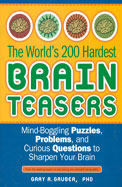Worlds 200 Hardest Brain Teasers