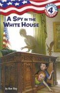 Spy In The White House : Capital Mysteries 4
