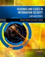 Readings & Cases In Information Security: Law & Ethics