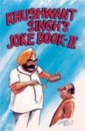 Khushwant Singhs Joke Book 2