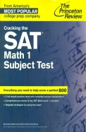Cracking The Sat Math 1 Subject Test: The Princeton Review
