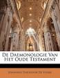 de Daemonologie Van Het Oude Testament