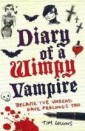 Because The Undead Have Feelings Too : Diary Of A Wimpy Vampire