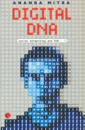 Digital Dna : Social Networking And You