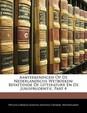 Aanteekeningen Op de Nederlandsche Wetboeken: Bevattende de Litteraturr En de Jurisprudentie, Part 4