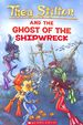 Thea Stilton & The Ghost Of The Ship Wreck