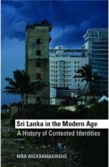 Sri Lanka In The Modern Age A History Of Constested Identities