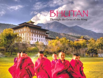Bhutan Through The Lens Of The King